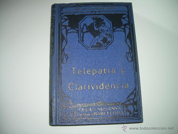 LIBRO......TELEPATIA Y CLARIVIDENCIA. (Libros Antiguos, Raros y Curiosos - Parapsicología y Esoterismo)