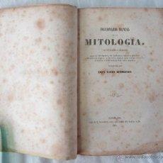 Libros antiguos: DICCIONARIO MANUAL DE LA MITOLOGÍA / DON LUIS BORDAS 1855 / MISTERIOS Y CEREMONIAS DEL CULTO PAGANO. Lote 42985918