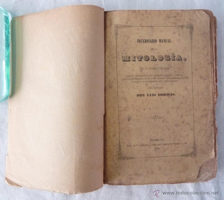 Libros antiguos: DICCIONARIO MANUAL DE LA MITOLOGÍA / DON LUIS BORDAS 1855 / MISTERIOS Y CEREMONIAS DEL CULTO PAGANO - Foto 4 - 42985918