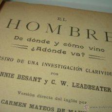 Libros antiguos: LIBRO DE PIEL............EL HOMBRE DE DONDE Y COMO VINO ¿ADONDE VA?......A.BESANT - C.W.LEADBEATER.. Lote 44812452