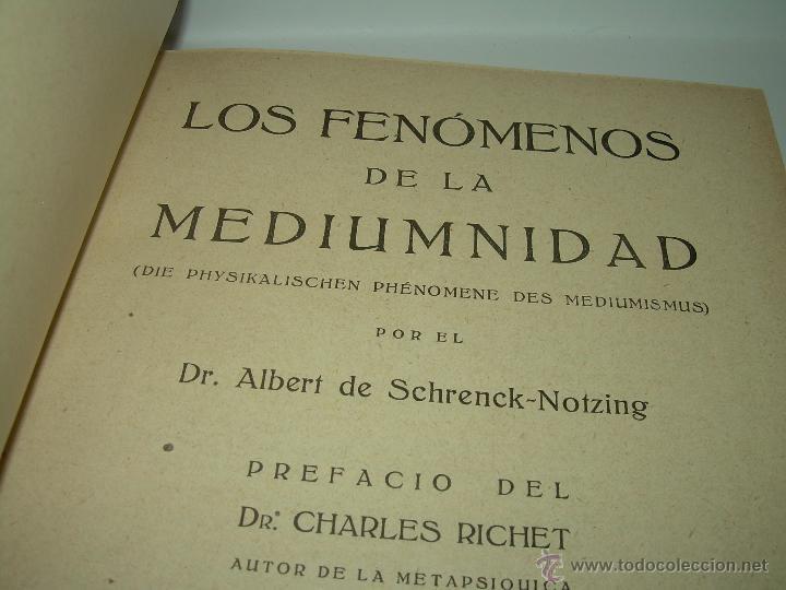Libros antiguos: LOS FENOMENOS DE LA MEDIUMNIDAD.....AÑO..1.928 (CON INFINIDAD DE FOTOGRAFIAS). - Foto 4 - 44812965