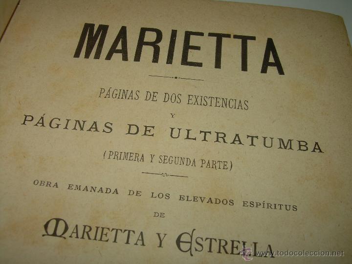 PAGINAS DE ULTRATUMBA...MARIETTA Y ESTRELLA...AÑO..1.899 (Libros Antiguos, Raros y Curiosos - Parapsicología y Esoterismo)