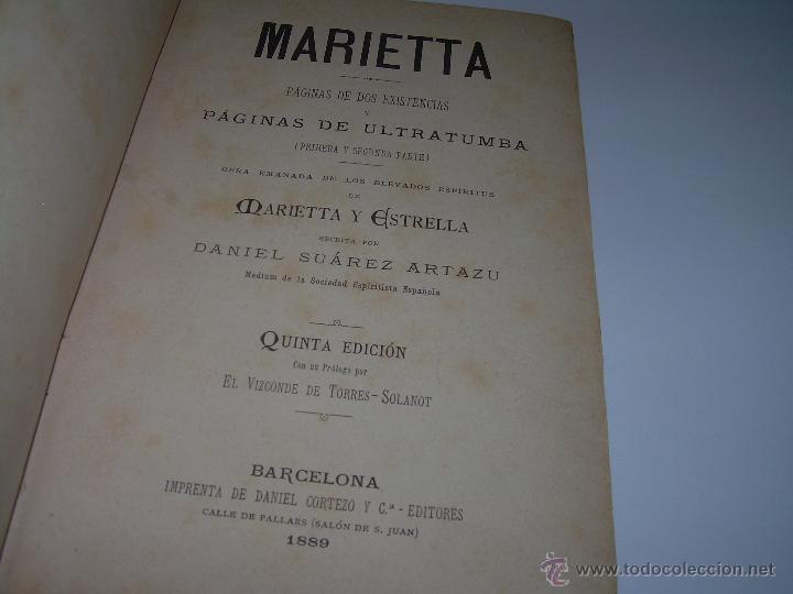 Libros antiguos: PAGINAS DE ULTRATUMBA...MARIETTA Y ESTRELLA...AÑO..1.899 - Foto 5 - 44833446