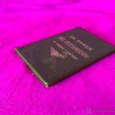 Libros antiguos: EL PODER DEL PENSAMIENTO, SU DOMINIO Y CULTURA, MRS. ANNIE BESANT, D. JOSE MEILAN 1901. Lote 45481185