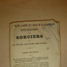 Libros antiguos: 1841 - MAGIA - CIENCIAS OCULTAS - SORCIERS OU LA MAGIE BLANCHE DÉVOILÉE - RORET. Lote 46669867