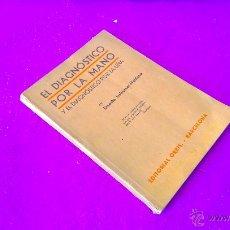 Alte Bücher - EL DIAGNOSTICO POR LA MANO Y UÑA, ERNESTO ISSBERNER HALDANE 1934 - 46925224