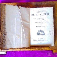Libros antiguos: DESPUES DE LA MUERTE, LUIS FIGUER, MANUEL ARANDA Y SANJUAN, 1873 PRIMERA EDICION, RARA. Lote 46973432
