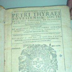 Libros antiguos: 1600 - APARICIONES, DEMONIOS, ESPÍRITUS, POSESIONES,EXORCISMOS - DE APPARITIONIBUS - THYRAEUS. Lote 47375355