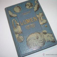 Libros antiguos: LUMEN....HISTORIA DE UN ALMA....C.FLAMARION.. Lote 48005638
