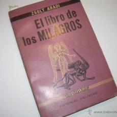 Libros antiguos: EL LIBRO DE LOS MILAGROS.. Lote 48005818