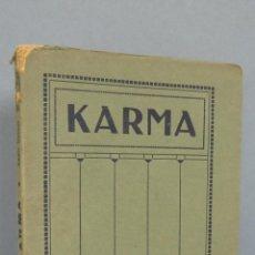 Libros antiguos: 1929.- KARMA. ANNIE BESANT. EDITORIAL TEOSOFICA. Lote 48202212