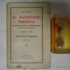 Libros antiguos: LEROY BERRIER. EL MAGNETISMO PERSONAL. LIBRERIA SINTES 1925. Lote 48223803