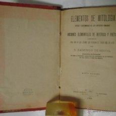 Libros antiguos: RAIMUNDO DE MIGUEL. ELEMENTOS DE MITOLOGIA. RITOS Y COSTUMBRES DE LOS ROMANOS.1899. Lote 48224106