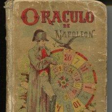 Libros antiguos: ORACULO DE NAPOLEON LIBRO DE LOS DESTINOS - SATURNINO CALLEJA. Lote 104039414