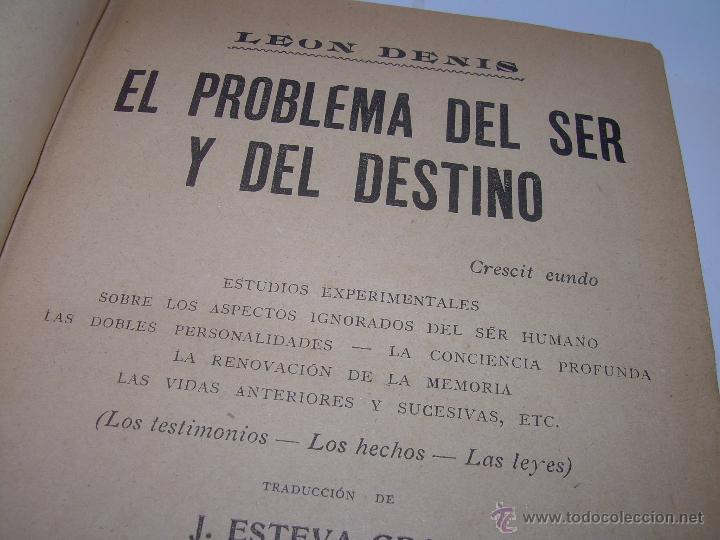 EL PROBLEMA DEL SER Y DEL DESTINO....LEON DENIS. (Libros Antiguos, Raros y Curiosos - Parapsicología y Esoterismo)