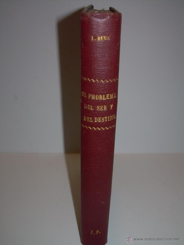 Libros antiguos: EL PROBLEMA DEL SER Y DEL DESTINO....LEON DENIS. - Foto 4 - 48517210
