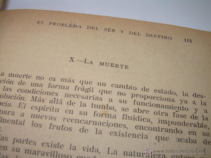 Libros antiguos: EL PROBLEMA DEL SER Y DEL DESTINO....LEON DENIS. - Foto 8 - 48517210