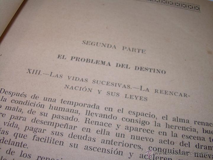 Libros antiguos: EL PROBLEMA DEL SER Y DEL DESTINO....LEON DENIS. - Foto 9 - 48517210