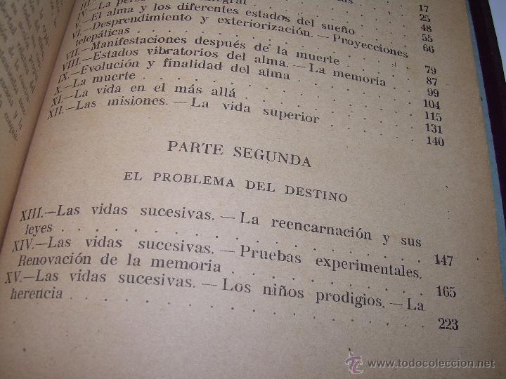 Libros antiguos: EL PROBLEMA DEL SER Y DEL DESTINO....LEON DENIS. - Foto 13 - 48517210