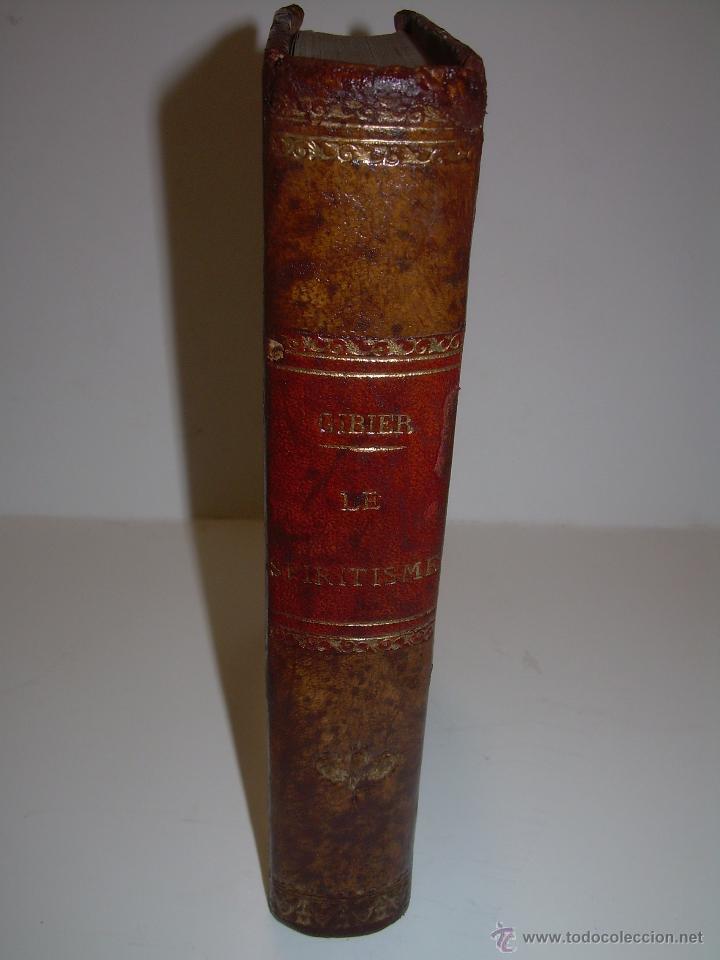 Libros antiguos: LIBRO TAPAS DE PIEL.......LE SPIRITISME ..( FAKIRISME OCCIDENTAL)...AÑO 1.887...CON GRABADOS Y FOTOS - Foto 4 - 48560301