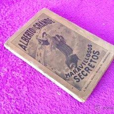 Libros antiguos: LOS ADMIRABLES SECRETOS DE ALBERTO EL GRANDE, ALBERTI PARVI, HERMES TRIMEGISTO 1889. Lote 135447250