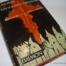 Libros antiguos: ENIGMAS DE LAS SOCIEDADES SECRETAS.. Lote 49076537