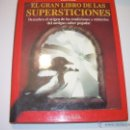 Libros antiguos: EL GRAN LIBRO DE LAS SUPERSTICIONES.. Lote 49086770