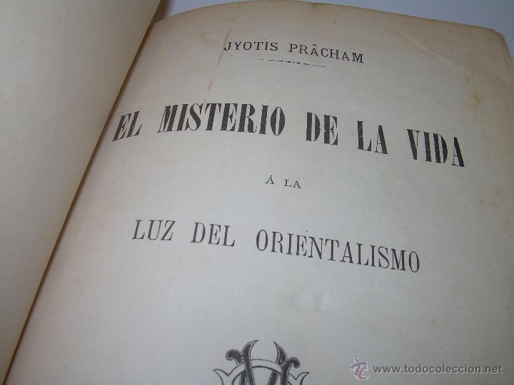 EL MISTERIO DE LA VIDA.......AÑO..1.904....CON FOTOGRAFIAS Y GRABADOS. (Libros Antiguos, Raros y Curiosos - Parapsicología y Esoterismo)