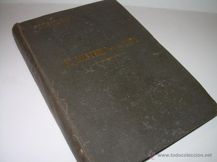 Libros antiguos: EL MISTERIO DE LA VIDA.......AÑO..1.904....CON FOTOGRAFIAS Y GRABADOS. - Foto 2 - 49733062