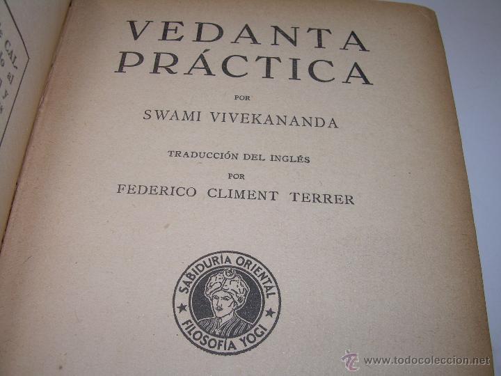 ANTIGUO LIBRO.....VEDANTA PRACTICA. (Libros Antiguos, Raros y Curiosos - Parapsicología y Esoterismo)