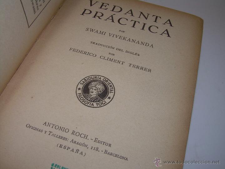 Libros antiguos: ANTIGUO LIBRO.....VEDANTA PRACTICA. - Foto 4 - 49541260