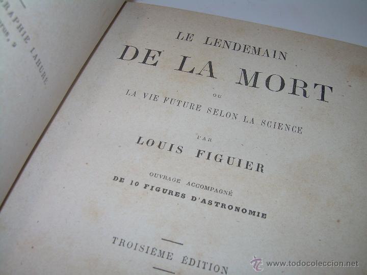 LIBRO....LE LENDEMAIN DE LA MORT.......AÑO..1.872 (Libros Antiguos, Raros y Curiosos - Parapsicología y Esoterismo)