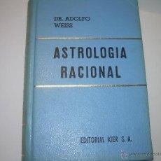 Libros antiguos: LIBRO....ASTROLOGIA RACIONAL.. Lote 80235857