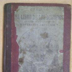 Libros antiguos: ORACULO. EL LIBRO DE LOS DESTINOS / 1889 / 3º EDICIÓN. Lote 137260052