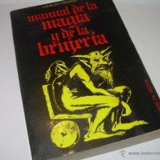 Libros antiguos: MANUAL DE LA MAGIA Y DE LA BRUJERIA.....CON GRABADOS.. Lote 50725444