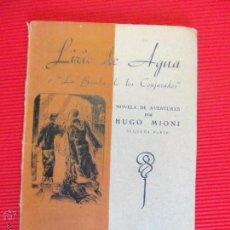 Libros antiguos: LIRIO DE AGUA - HUGO MIONI. Lote 51039451