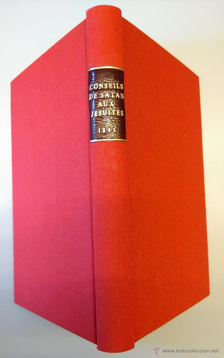 LIBRO-CONSEJOS DE SATAN A LOS JESUITAS ACOSADOS-AÑO1845,UNICO EN ESPAÑA.ESOTERISMO,ESPIRITISMO,MAGIA (Libros Antiguos, Raros y Curiosos - Parapsicología y Esoterismo)