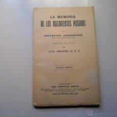 Libros antiguos: CHARLES JOHNSTON.LA MEMORIA DE LOS NACIMIENTOS PASADOS. 3ª ED.(CA 1920).ESPIRITISMO. OCULTISMO.. Lote 52703449