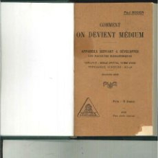 Libros antiguos: COMMENT ON DEVIENT MÉDIUM. PAUL BORDIER. Lote 53183523