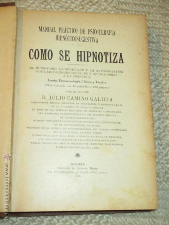 COMO SE HIPNOTIZA. MANUAL PRÁCTICO DE PSICOTERAPIA HIPNOTICOSUGESTIVA, JULIO CAMINO 1928 DEDICATORIA (Libros Antiguos, Raros y Curiosos - Parapsicología y Esoterismo)