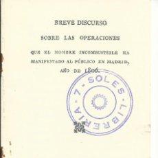 Libros antiguos: BREVE DISCURSO SOBRE LAS OPERACIONES DEL HOMBRE INCOMBUSTIBLE MALAGA 1806 FACSIMIL. Lote 53576334