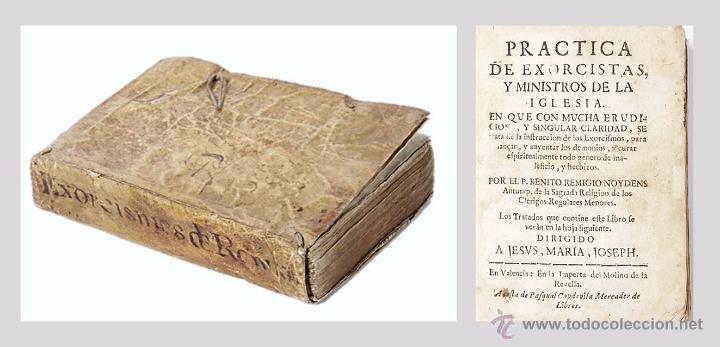 EXORCISMOS:NOYDENS,B.REMIGIO (AMBERES,1630-1685) - PRACTICA DE EXORCISTAS Y MINISTROS DE LA IGLESIA- (Libros Antiguos, Raros y Curiosos - Parapsicología y Esoterismo)