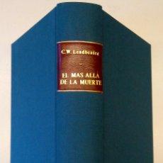 Libros antiguos: LIBRO- EL MAS ALLA DE LA MUERTE - AÑO 1921,TEMATICA ESPIRITISMO,ESOTERISMO,CIENCIAS OCULTAS,RARO. Lote 54031622