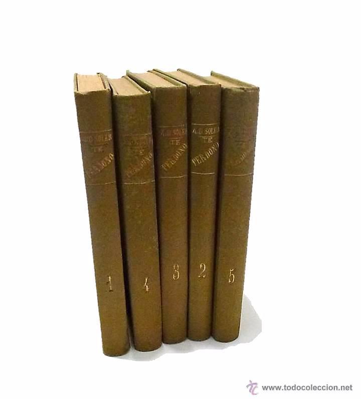 A.D.SOLER, TE PERDONO- MEMORIAS DE UN ESPIRITU 5 TOMOS - 1.904 (Libros Antiguos, Raros y Curiosos - Parapsicología y Esoterismo)