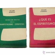 Libros antiguos: ALLAN KARDEC- DOS LIBROS - MANIFESTACIONES ESPIRITISTAS Y ¿ QUE ES EL ESPIRITISMO?. Lote 54305525