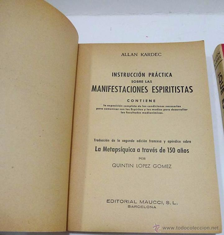 Libros antiguos: ALLAN KARDEC- DOS LIBROS - MANIFESTACIONES ESPIRITISTAS Y ¿ QUE ES EL ESPIRITISMO? - Foto 3 - 54305525