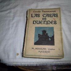LAS CASAS DE DUENDES AL MARGEN DE LA MUERTE Y SU MISTERIO.CAMILO FLAMMARION.M.AGUILAR.MADRID 1923