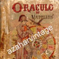 Libros antiguos: ORACULO DE NAPOLEON LIBRO DE LOS DESTINOS - SATURNINO CALLEJA,254 PAGINAS. Lote 54463235