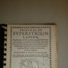 Livros antigos: TRIBUNAL DE SUPERSTICIÓN LADINA ... PODER DEL DEMONIO ... HECHIZOS - HUESCA 1631 - FACSÍMIL. Lote 54742119