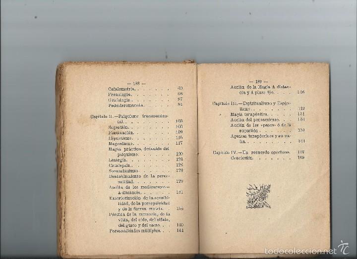 Libros antiguos: MAGIA BLANCA MODERNA - MAGNETISMO, HIPNOTISMO, SUGESTIÓN Y ESPIRITISMO 1ª EDICIÓN 1899 - Foto 3 - 55344218